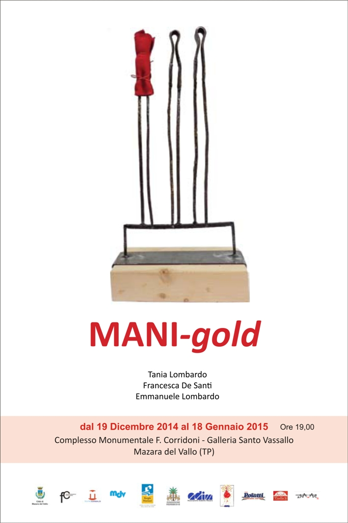 """Mazara, collettiva d'arte: """"MANI – gold"""""""