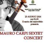 locandina mauro Carpo Sextet Concert baglio florio cave di cusa 23.08.2016