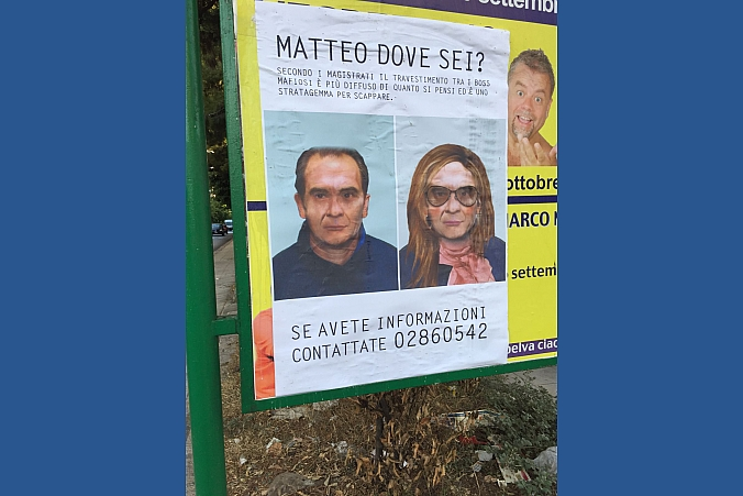 Matteo Messina Denaro travestito da donna, i poster affissi a Palermo