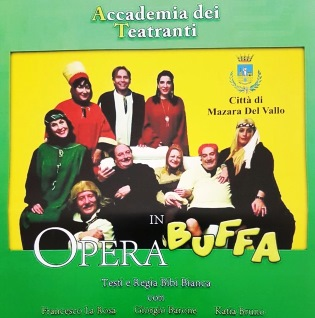 """[spettacoli] Mazara. In scena l'""""OPERA BUFFA"""""""